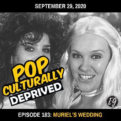 Episode 183: Muriel's Wedding