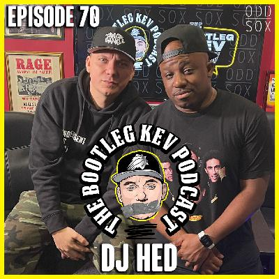 #77 - DJ Hed