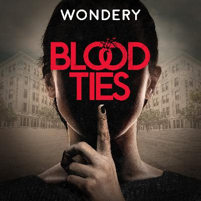 Introducing Blood Ties