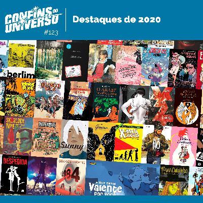 Confins do Universo 123 – Destaques de 2020