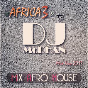 Dj MCDEAN : Deep & Afro House 2017 Episode 6 - AFRICA 3