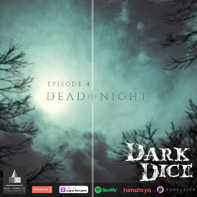 Chapter 4: Dead of Night