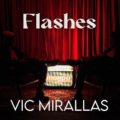 2x01 - Vic Mirallas: 'Pura Vida', aprendizaje musical constante y el estado del urbano en España