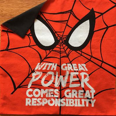 Ep. 72 - With Great Power