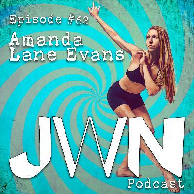 JWN #62: Amanda Lane Evans