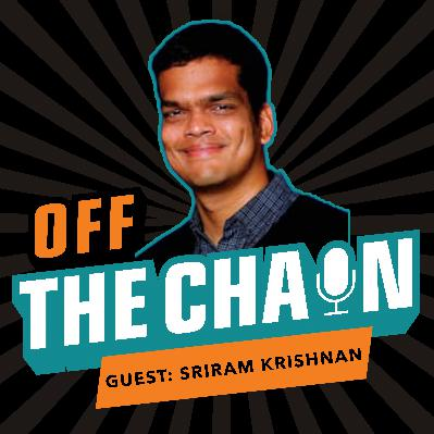 Sriram Krishnan, Angel Investor: Lessons From Silicon Valley's Top Thought Leaders