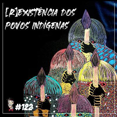[R]Existência dos povos indígenas - Programa n.122