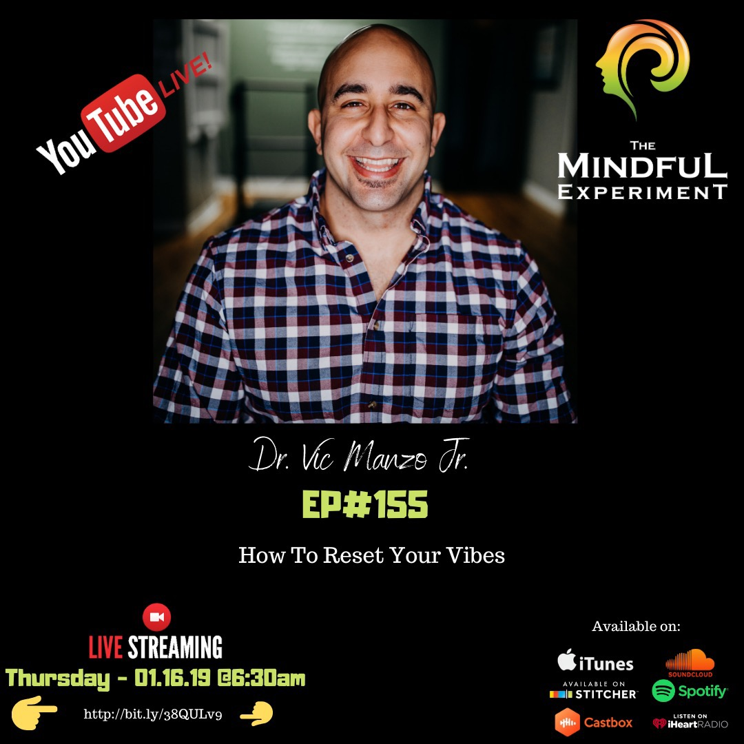 EP#155 - How to Reset Your Vibes