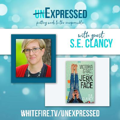 unExpressed Ep5: Sarah S.E. Clancy