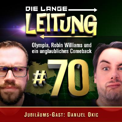 Folge 70: Olympia, Robin Williams und ein unglaubliches Comeback!