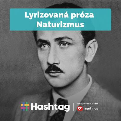 #Literatúra - Lyrizovaná próza - Naturizmus