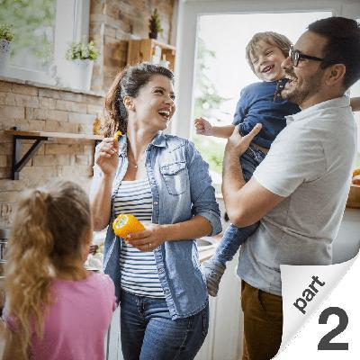 Positive Parenting Part 2