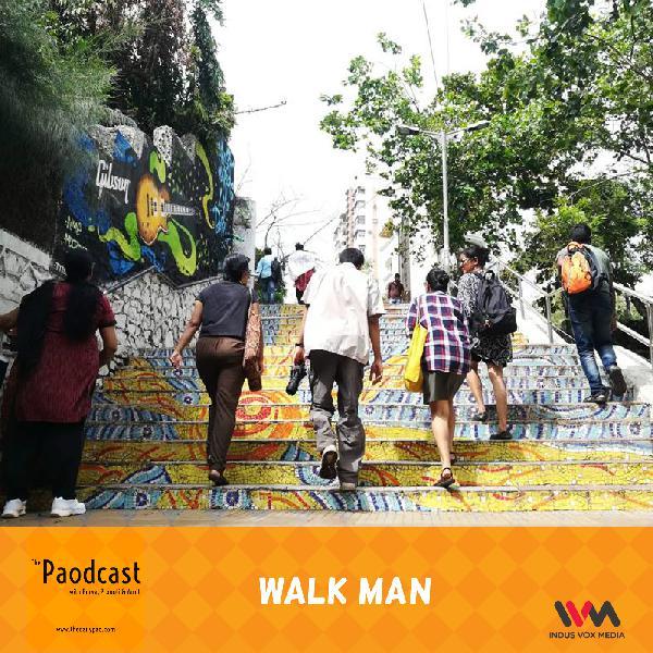 Ep. 76: Walk Man