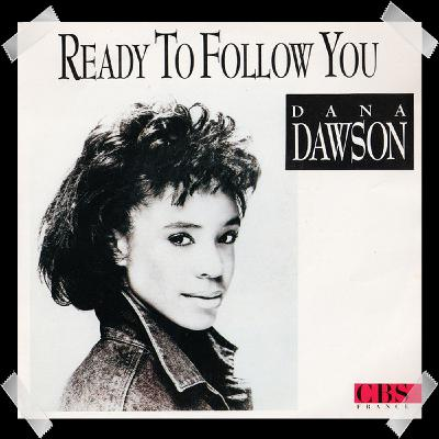 26. Dana Dawson - Ready To Follow You