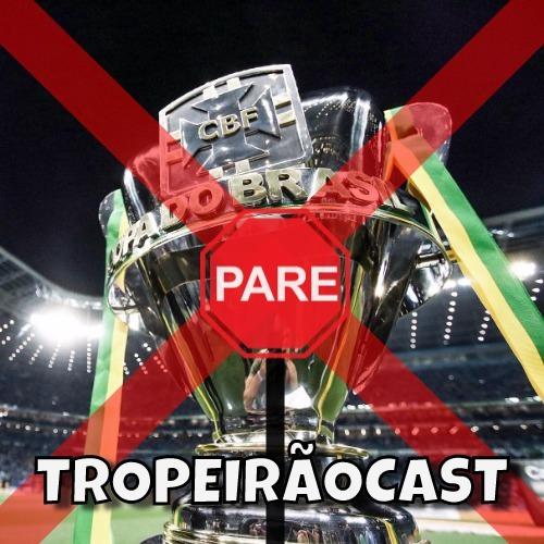 TROPEIRÃOCAST 002 - Cruzeiro: Do sonho do TRI para a realidade do Z4