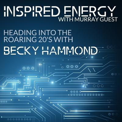 Episode 44 - Heading into the Roaring 20s   Becky Hammond