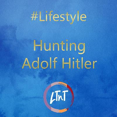Hunting Adolf Hitler