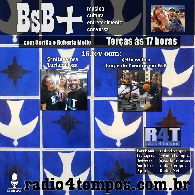 Rádio 4 Tempos - BsB+ 02:Gorilla