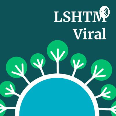 S1E18: Your questions. Expert answers #2 - LSHTM Viral LIVE