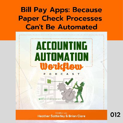 Bill Pay Apps: Because Paper Check Processes Can't Be Automated