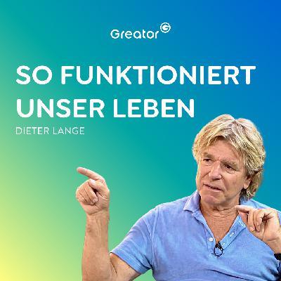 #823 Das Leben ist ein Spiel und du der beste Spieler // Dieter Lange