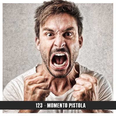 Doublecast 123 - Momento Pistola