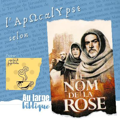 #237 L'Apocalypse du Nom de la Rose (Corine / Pépites et papillotes)