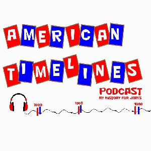 Episode 70:  American Timelines:  1962, Part Two
