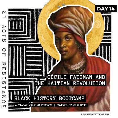 Day 14: Cécile Fatiman and the Haitian Revolution