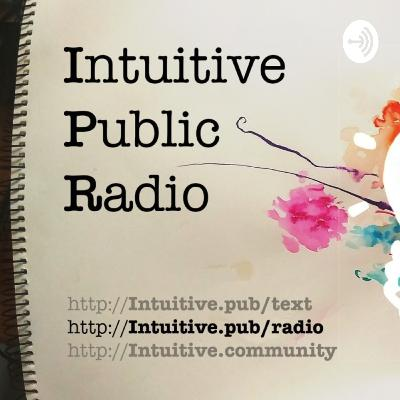 October 7, 2020 Trevor Ring & Community Cultures on this Intuitive Public Radio