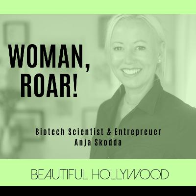 Woman, ROAR! Scientist Anja Skodda CEO & Founder of Happy Again Pet