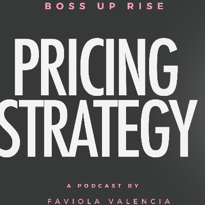 31: Pricing for Your Business | Faviola Valencia the CEO Hustler