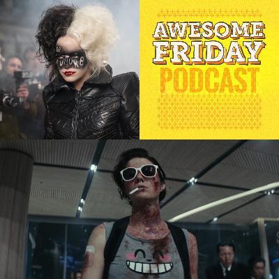 Episode 9: Awesome Friday Movie Podcast: Kate & Cruella