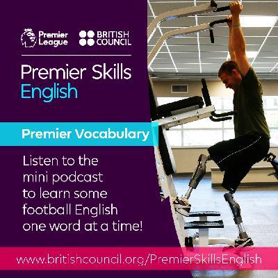 Premier Vocabulary - Medium - Work out