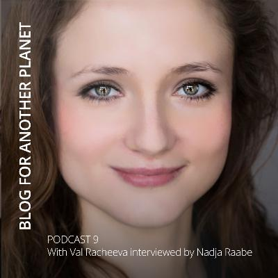 Podcast 9 - with Val Racheeva interviewed by Nadja Raabe