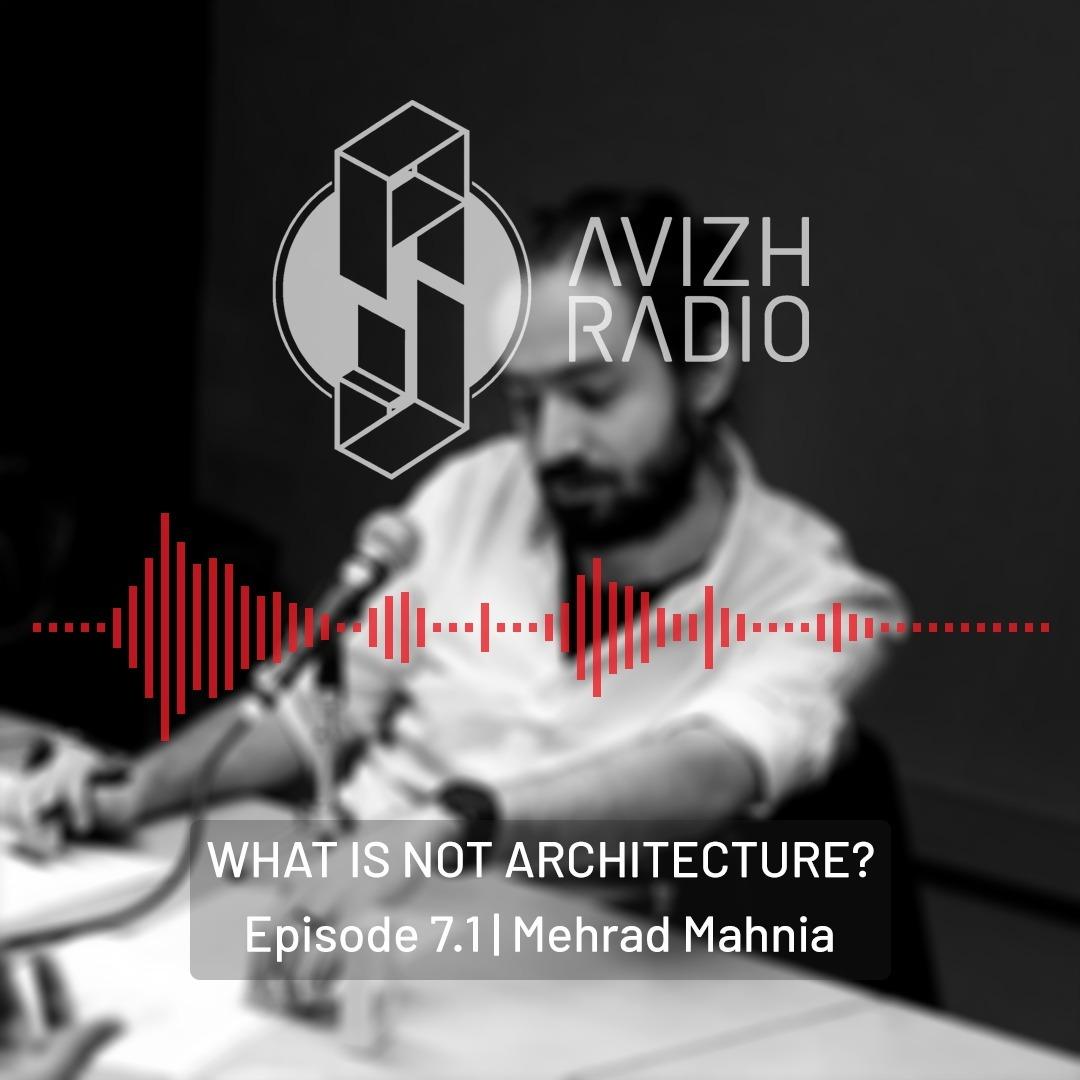 Episode 07 Mehrad Mahnia [Part 1]