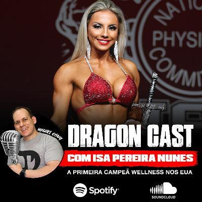 Isa Pereira Nunes - A Primeira Campeã Wellness nos EUA