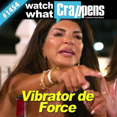 RHONJ: Vibrator de Force