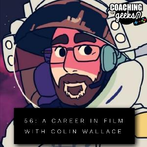 56 - Getting a Job in the Film Industry - Interview with Colin Wallace