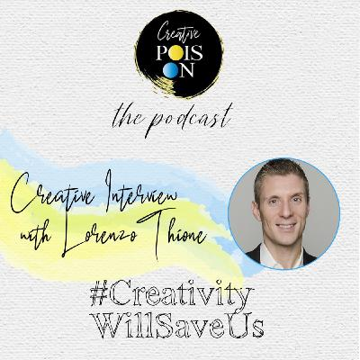 #CreativityWillSaveUs Series - Interview with Lorenzo Thione