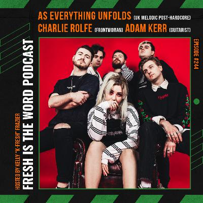 Episode #244: As Everything Unfolds – Vocalist Charlie Rolfe and Guitarist Adam Kerr of 6-Piece Melodic Post-Hardcore Band, Debut Album 'Within Each Lies The Other' Out Now