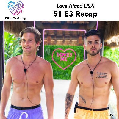 'Love Island' S1 E3 Recap