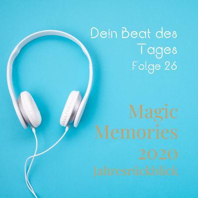 Magic Memories 2020 - Erholung, Freizeit und Spaß