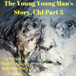 The Young Young Man's Story, Ch1 Part 3
