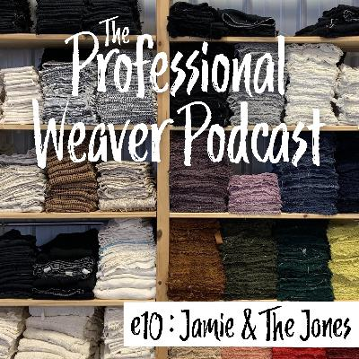 10 : Working with Fashion Designers with Jamie & The Jones