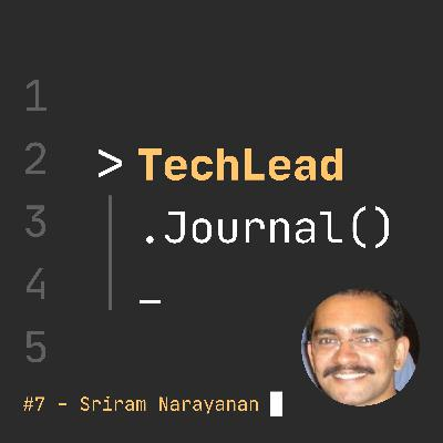 #7 - Continuous Delivery and Secrets of Consulting - Sriram Narayanan