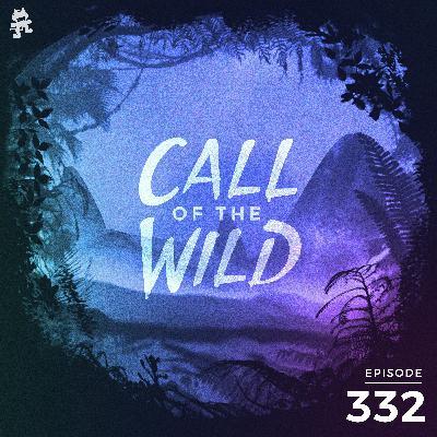 332 - Monstercat: Call of the Wild