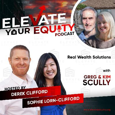 Ep 41 - Real Wealth Solutions with Greg & Kim Scully