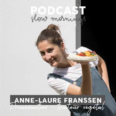 #9 Anne-Laure Franssen, Primesautier - Traiteur végétal