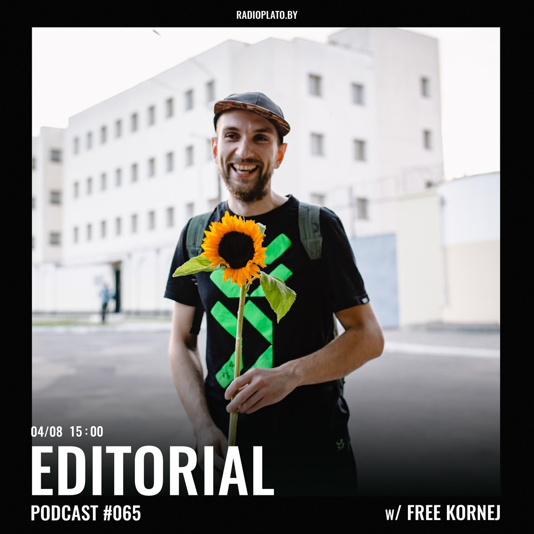 Radio Plato - Editorial Podcast #065 w/ Free KorneJ